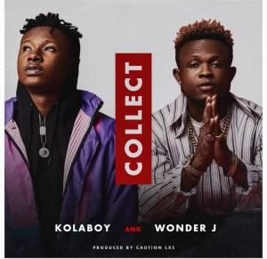 Kolaboy - Collect ft. Wonder J